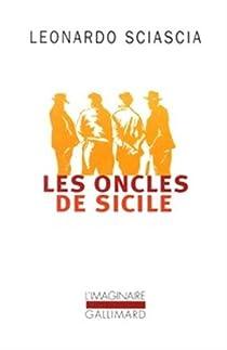 Les oncles de Sicile par Sciascia
