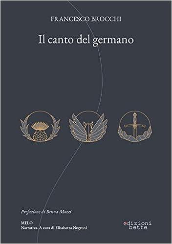 Il canto del germano - Brocchi, Francesco - Libri - Amazon.it
