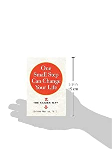 One Small Step Can Change Your Life: The Kaizen Way from Workman Publishing Company