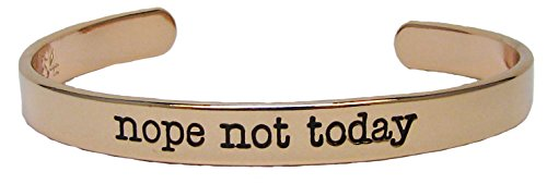 Bracelet Nope Not Today Rose Gold Cuff Bangle Funny Humor Jewelry - Funny Humor Jewelry
