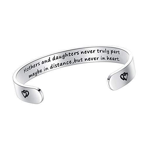 BESTTERN Inspirational Bracelet Cuff Bangle Mantra Quote Keep Going Stainless Steel Engraved (Mothers and Daughters Never Truly Part Maybe in Distance but Never in Heart)