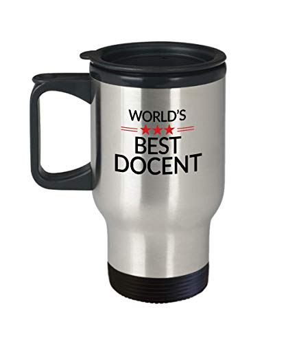 - Docent Funny Travel Mug World's Best - Museum Zoo Art Gallery Tour Guide Associate Professor Teacher Lecturer Christmas Birthday Gag - Women Men 14 Oz Stainless Steel Insulated Tumbler Whizk T2B1226
