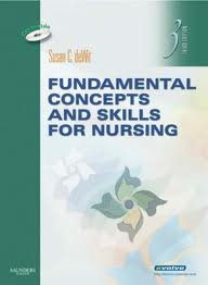 Fundamental Concepts and Skills for Nursing 3th (third) edition by