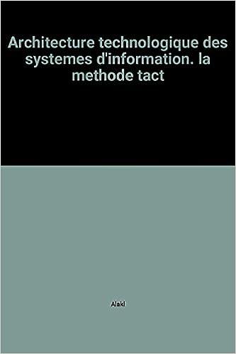 En ligne téléchargement Architecture technologique des systemes d'information. la methode tact pdf, epub