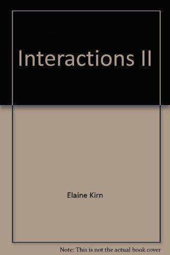 Interactions II