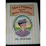 Mary Poppins and the House Next Door, P. L. Travers, 0385297491