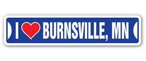 I LOVE BURNSVILLE, MINNESOTA Custom Sticker Decal Wall Window Door Art Vinyl Street Signs - 8.25