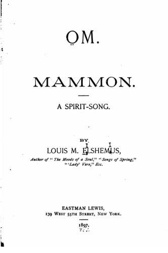 Om. Mammon, A Spirit Song