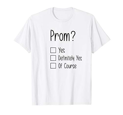 (Prom? Tshirt - for any Promposal)