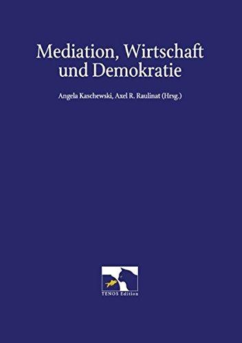 Mediation, Wirtschaft und Demokratie