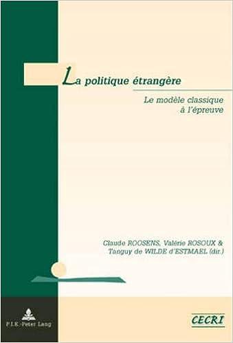Amazon Fr La Politique Etrangere Le Modele Classique A L