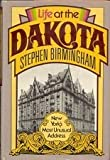 Life at the Dakota, Stephen Birmingham, 0394410793
