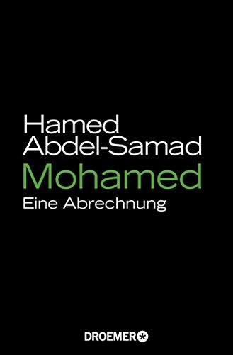Amazon.com: Mohamed: Eine Abrechnung (German Edition) eBook: Hamed ...