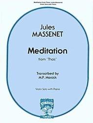 Carl Fischer Jules Massenet/Marsick: Meditation from Thais (Violin & Piano)