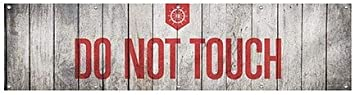 Nautical Wood Heavy-Duty Outdoor Vinyl Banner Do Not Touch 12x3 CGSignLab