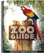 Zoo Guide: A Bible-Based Handbook to the Zoo