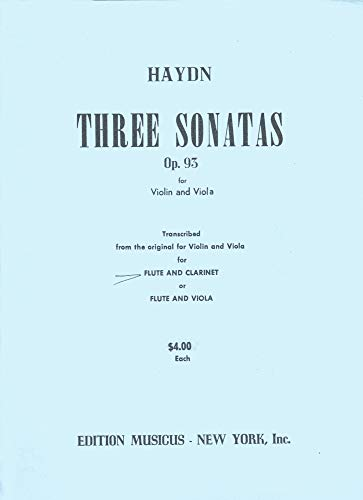Haydn - Three Sonatas Op. 93 Transcribed from the Original Violin and Viola for Flute and Clarinet