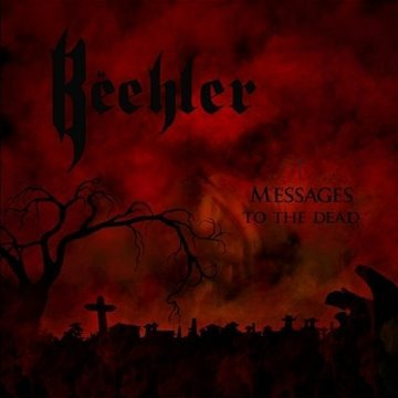 Beehler: Messages to the Dead (Audio CD)