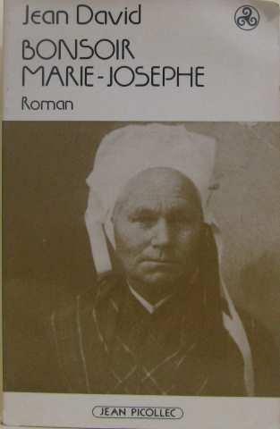 Bonsoir, Marie-Josèphe: Roman (Bibliothèque celtique) (French Edition)