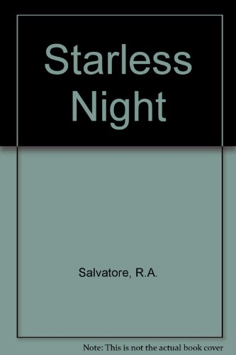 Starless Night Book Review and Ratings by Kids - R A  Salvatore
