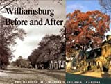 Williamsburg Before and After, George H. Yetter, 0879350776