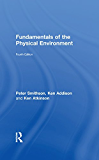 Fundamentals of the Physical Environment: Fourth Edition