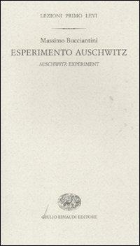 Esperimento Auschwitz-Auschwitz experiment