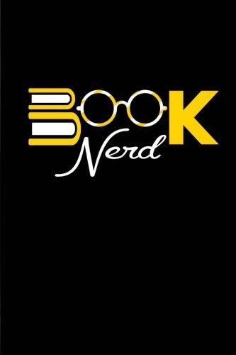 Download Book Nerd: Cute Book Nerd Journal/Notebook, Great Gift for Bookworms, Class, College, Office, 6x9 pdf epub