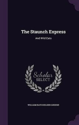 The Staunch Express: And Wild Cats