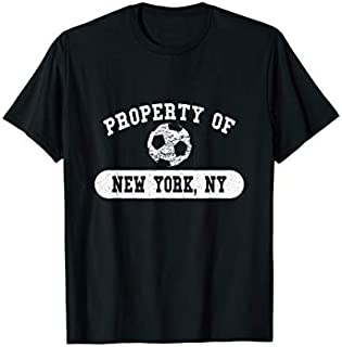 Best Gift Property of New York, NY Soccer  | New York Need Funny TShirt / S - 5Xl