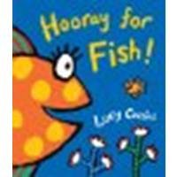 Hooray for Fish! by Cousins, Lucy [Candlewick, 2008] Board book [Board book]