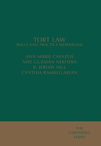 Tort Law: Skills and Practice Workbook (The Lawyering)