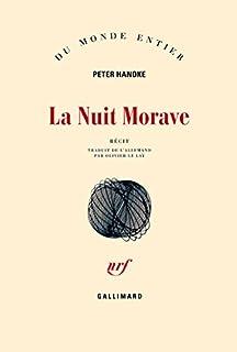 La nuit morave, Handke, Peter