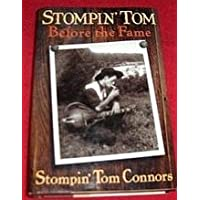 Stompin Tom: Before the Fame