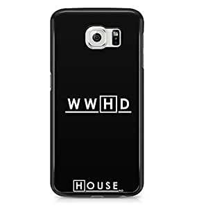 Samsung S6 Edge Case House What Would House do Tv Show-Durable Hard Plastic Wrap Around Phone Cover
