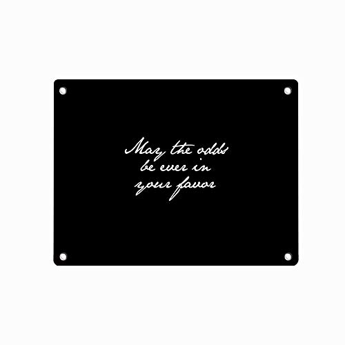 May The odds be Ever in Your Favor Tin Metal Sign, Wall Decor for Home Garage Bar Man Cave, 12x8 Inch/30x20cm