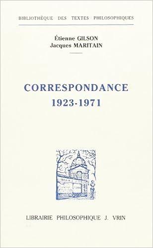 Correspondance 1923-1971: Deux Approches De L'etre (Bibliotheque Des Textes Philosophiques) (French Edition)