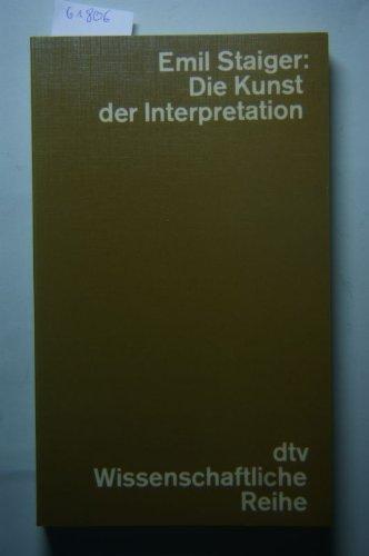 Die Kunst der Interpretation. Studien zur deutschen Literaturgeschichte.