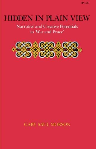 Hidden in Plain View: Narrative and Creative Potentials in 'War and Peace'