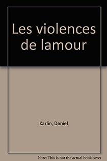 Les violences de l'amour par Lainé