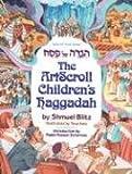 The Artscroll Children s Haggadah (ArtScroll Youth)