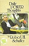 Daily Power Thoughts, Robert H. Schuller, 0890811237