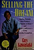 Selling the Dream, Guy Kawasaki, 0060166320