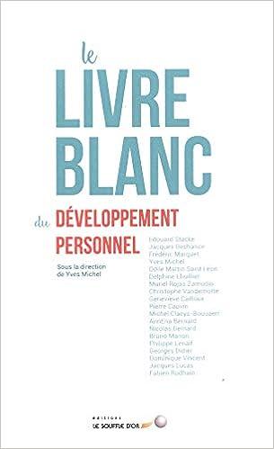 Le Livre Blanc Du Developpement Personnel Collectif