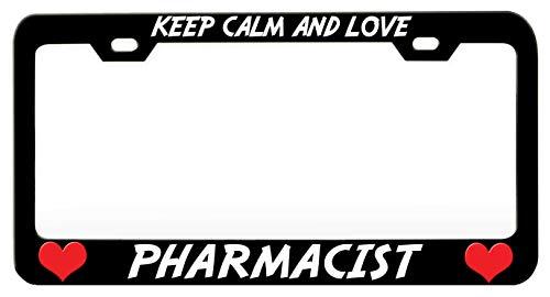 KEEP CALM AND LOVE PHARMACIST Career Black Steel Metal License Plate Frame Auto Car SUV Tag Holder