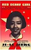 Red Scarf Girl: A Memoir of the Cultural Revolution, J. Jiang, 078078975X
