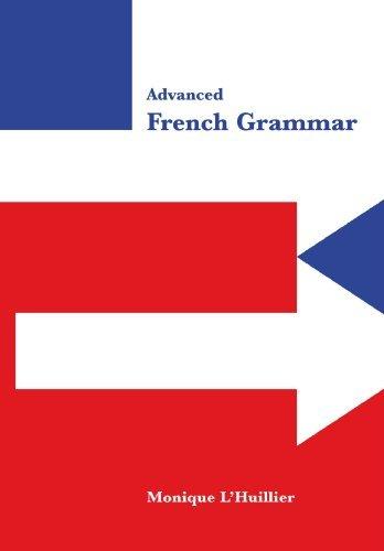 Download By Monique L\'Huillier - Advanced French Grammar ebook