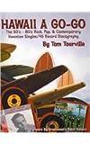 Hawaii a Go Go, Tom Tourville, 0578030187