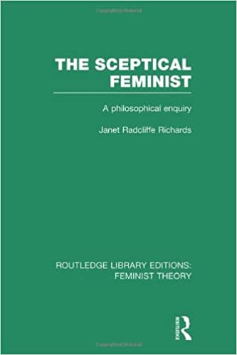 Skeptical Feminist: A Philosophical Enquiry