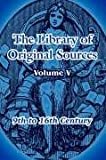 The Library of Original Sources, , 1410214052